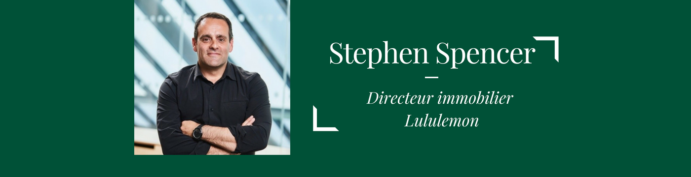 Interview of the month  : Stephen Spencer,  Director Of Real Estate Development for Europe